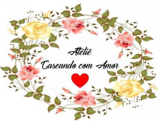 Ateliê Caseando com Amor