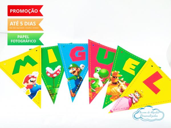 Bandeirola Super Mario Bros-Bandeirola Super Mario Bros   Fazemos todos os temas Valor por letra.  Na hora do seu pedido in