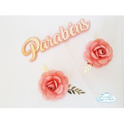 Topo de bolo Parabéns com 2 flores