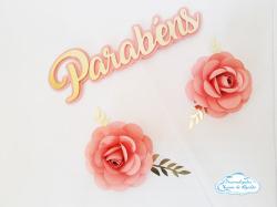 Topo de bolo Parabéns com 2 flores-Fazemos em qualquer cor. Também disponível em prateado e rosé.  Na hora do seu pedido informe